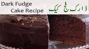 dark fudge cake recipe in urdu hindi youtube
