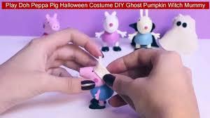 Halloween Costumes Peppa Pig Play Doh Peppa Pig Halloween Costume Diy Ghost Pumpkin Witch Mummy