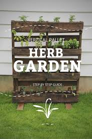 save time and money with a vertical pallet herb garden pallet