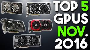 black friday deals for graphics cards top 5 best graphics cards for the money november 2016 youtube