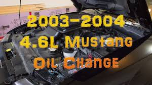 how to change oil on a 4 6l mustang 2003 2004 youtube
