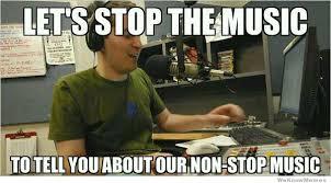Meme Dj - scumbag radio dj weknowmemes