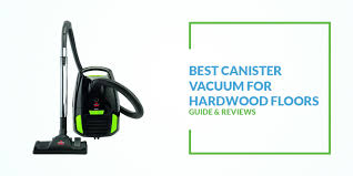 the best canister vacuum cleaners to buy in 2017