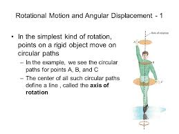 phy 101 lecture rotational motion and angular displacement 8 2