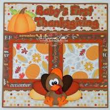 baby s thanksgiving scrapbook layout files for this