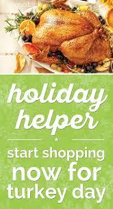 helper start shopping for turkey day thegoodstuff
