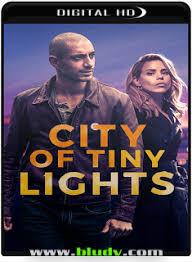 city of tiny lights download city of tiny lights 2017 torrent webrip 720p 5 1 dual