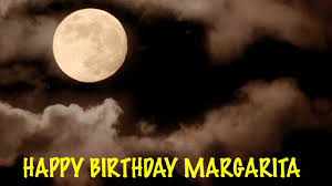 birthday margarita margarita moons happy birthday youtube