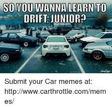Drift Meme - 25 best memes about drifting drifting memes