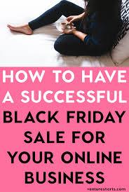 black friday pink sale how to run a successful black friday sale for your online business