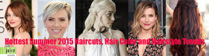 hair color trends summer 2015 hottest summer 2015 haircuts hair color and hairstyle trends