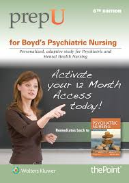 prepu for boyd u0027s psychiatric nursing