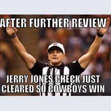 Jerry Jones Memes - 22 meme internet after further review jerry jones check just