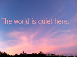 the world is quiet the calm space