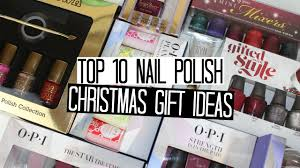 top 10 christmas gift ideas for nail polish lovers youtube