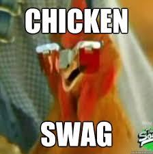 Memes Swag - chicken swag chicken meme photo golfian com