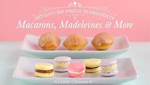 sur la table cooking classes san diego miniature french desserts baking class craftsy
