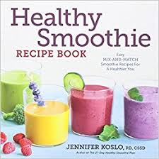 healthy smoothie recipe book easy mix and match