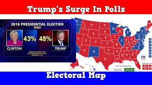 2016 Election Map by 2016 Electoral Map Trump U0027s Surge In The Polls Youtube