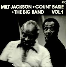 Count Basie Big Band Charts Milt Jackson Milt Jackson Count Basie The Big Band Vol 1 Uk