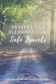 safe travels images Prayers blessings for safe travels png