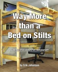 Twin Bunk Bed Diy by Diy Bunk Bed Plans Plans Way More Than A Bed On Stilts