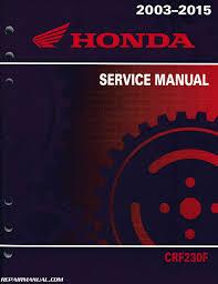 2003 2016 honda crf230f motorcycle service manual