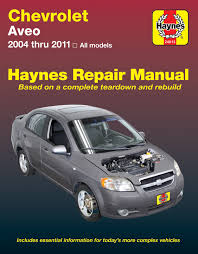 chevrolet aveo 04 11 haynes repair manual haynes manuals