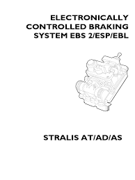 iveco stralis ebs2 repair manual pdf anti lock braking