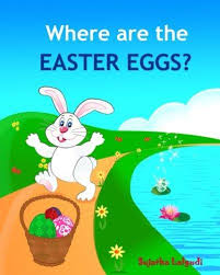 easter bunny books where are the easter eggs easter bunny book baby easter book
