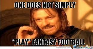Fantasy Football Meme - fantasy football is not just a game by urlocker11 meme center