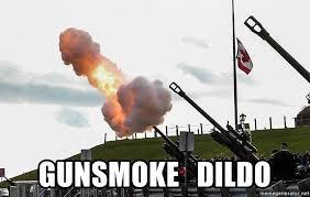 Meme Dildo - gunsmoke dildo penis cannon meme generator