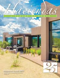 santa fe style homes haciendas summer 2017 digital edition by bella media group issuu