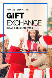 fun alternative gift exchange ideas for christmas