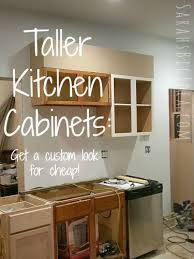 how to make cheap kitchen cabinets look better kitchen cabinets taller s big idea