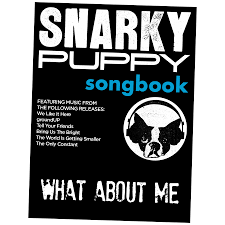 what about me snarky puppy songbook ebook snarky puppy