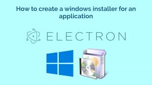 how to create a windows installer for an application built with