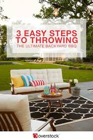 a perfect backyard bbq party in 3 easy steps overstock com