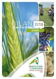 chambre d agriculture aube calaméo bilan d activités 2015 chambre d agriculture aube