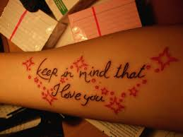 keep in mind that i love you my first tattoo here only a u2026 flickr