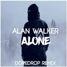 alan walker remix alan walker alone dopedrop remix by dopedrop free listening on