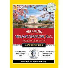 Map Of Washington Dc With Landmarks by Walking Washington D C National Geographic Store
