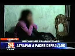 padrastro se coge la hija padre viola hija en chimbote youtube