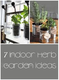 indoor kitchen garden ideas 7 great ideas for an indoor herb garden my list of lists