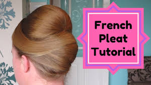 large hair pleats how to french pleat hair tutorial updo french roll twist prom