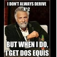 Calculus Meme - derivative math funny
