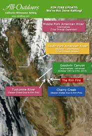 Map Of California Fires Updated Rim Fire U0027s Impact On California Rafting Map