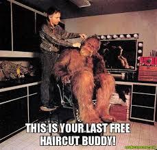 Make Meme Free - this is your last free haircut buddy make a meme
