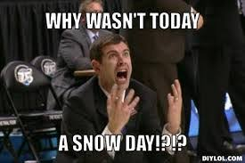 Snow Day Meme - snow day meme turtleboy
