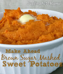 make ahead brown sugar sweet potatoes juggling act